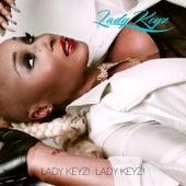 Lady Keyzzz by Lady Keyz