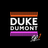 Ep1 by Duke Dumont