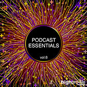 Podcast Essentials, Vol. 8 by Various Artists