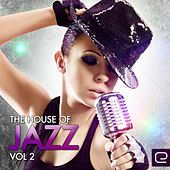 The House of Jazz, Vol. 2 - EP by Various Artists