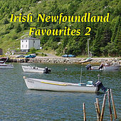 Irish Newfoundland Favourites 2 by Various Artists