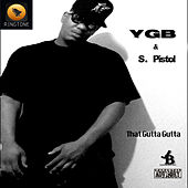 That Gutta Gutta by YGB