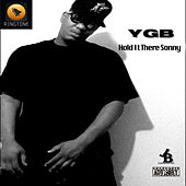 Hold It There Sonny by YGB