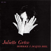 Hommage a Jacques Brel by Juliette Greco
