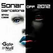 Sonar Off, 2012 (Sonar Off Barcelona - Gate Null Showcase) - EP by Various Artists