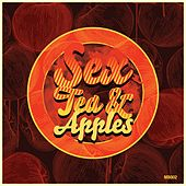 Sex Tea & Apples - Single by Various Artists