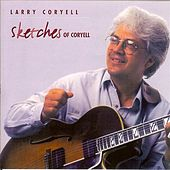 Sketches of Coryell by Larry Coryell