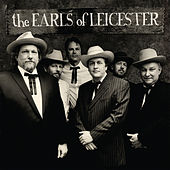 The Earls Of Leicester by The Earls Of Leicester