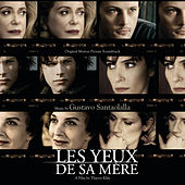 His Mother's Eyes (Les Yeux De Sa Mère) by Various Artists