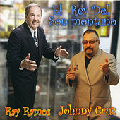 El Rey del Son Montuno by Johnny Cruz