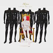 Love Em All by K. Michelle