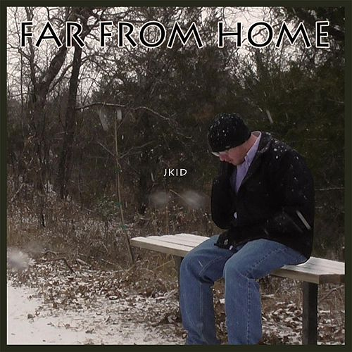 Far from Home by J-Kid