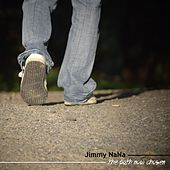 The Path Now Chosen by Jimmy NaNa