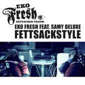 Fettsackstyle by Eko Fresh
