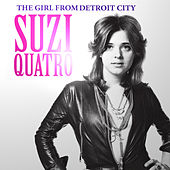 The Girl from Detroit City by Suzi Quatro
