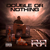 Double or Nothing by Double R