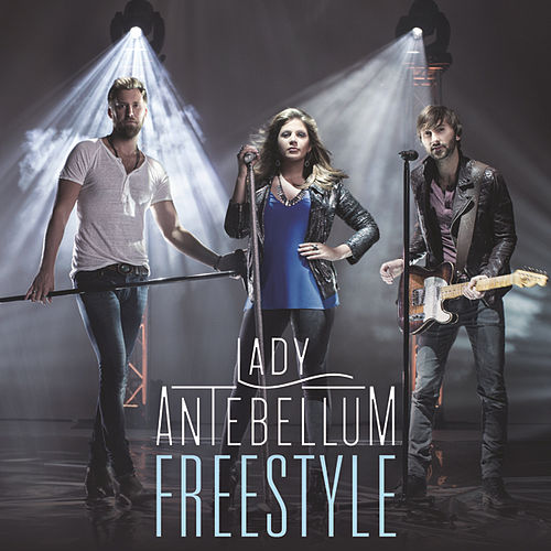 Freestyle by Lady Antebellum