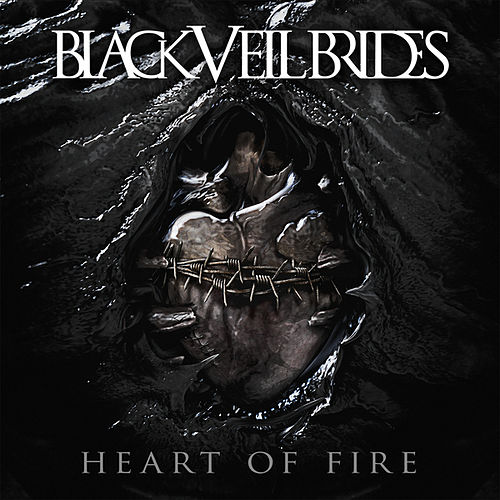 Heart Of Fire by Black Veil Brides