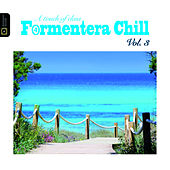 A Touch Of Class Formentera Chill Vol. 3 Mixed By Curro Bermudez by Various Artists