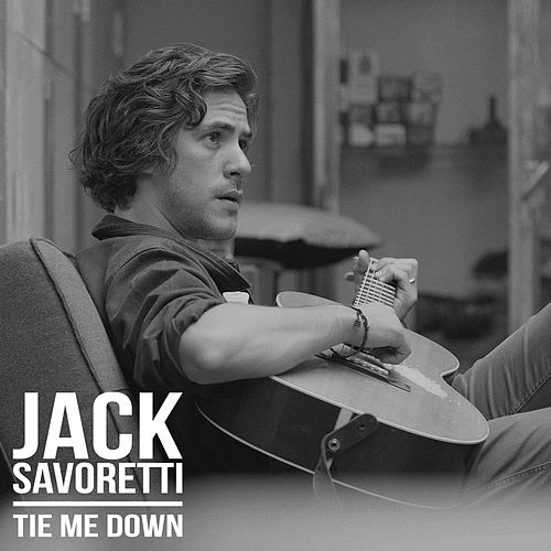 Tie Me Down by Jack Savoretti