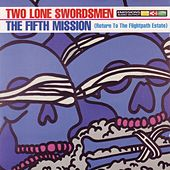 The Fifth Mission (Return to the Flightpath Estate) by Two Lone Swordsmen