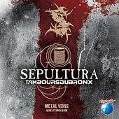 Metal Veins - Alive At Rock In Rio by Sepultura