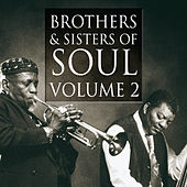 Brothers & Sisters of Soul Volume 2 by Various Artists