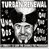 Turban Renewal - A Tribute To Sam The Sham And The Pharaohs by Various Artists