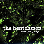 Campus Party by The Hentchmen