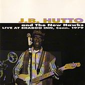 Live At Shaboo Inn 1979 by J.B. Hutto