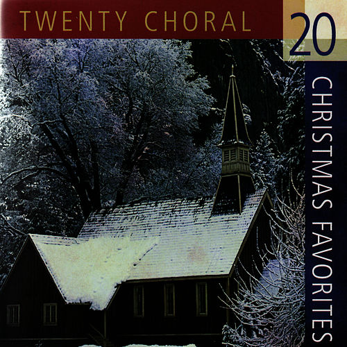 20 Choral Christmas Favorites by Chichester Cathedral Choir