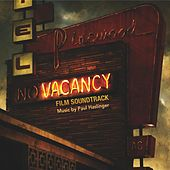 Vacancy by Paul Haslinger