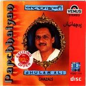 Parchhaiyan by Ghulam Ali
