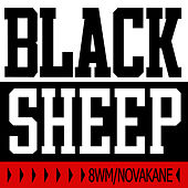 8WM/Novakane (CLEAN) by Black Sheep