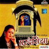 Pardesiya by Sapna Awasthi