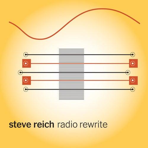 Radio Rewrite by Steve Reich