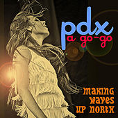 Pdx a Go-Go by Various Artists