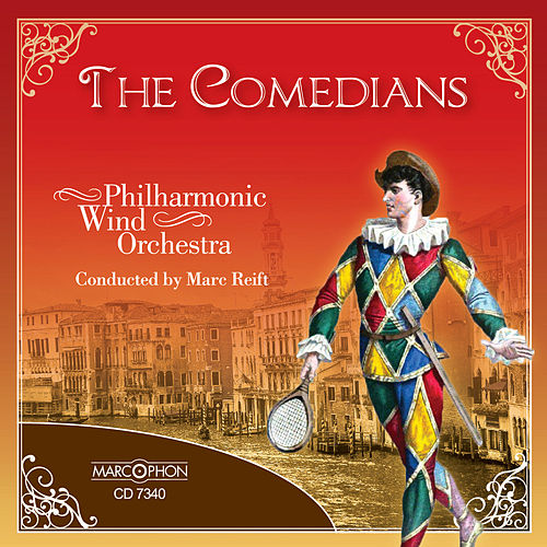 The Comedians by Philharmonic Wind Orchestra