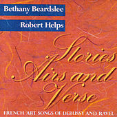 Stories, Airs and Verse: French Art Songs of Debussy and Ravel by Robert Helps
