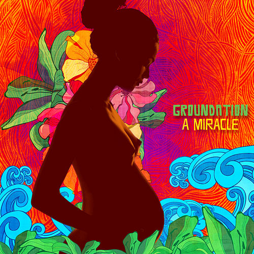 A Miracle by Groundation