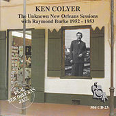 The Unknown New Orleans Sessions 1952-1953 by Ken Colyer