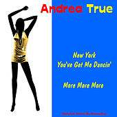NY You Got Me Dancin' by Andrea True