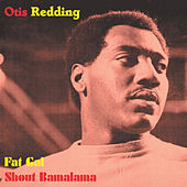 Fat Gal by Otis Redding
