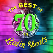 The Best of 70's in Latin Beats by David & The High Spirit
