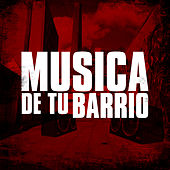 Musica de Tu Barrio by Various Artists