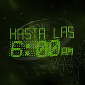 Hasta las 6am by Various Artists