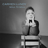 Soul to Soul by Carmen Lundy