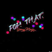 Pop That - Single by Young Money