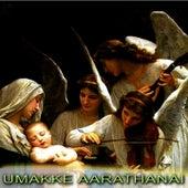 Umakke Aarathanai by Daniel Christian