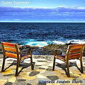 Quiet Summer by Ethereal Sounds Music